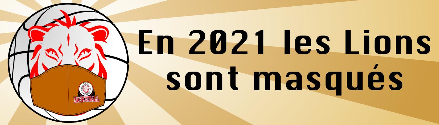 En 2021 les Lions de Carouge sont masqués